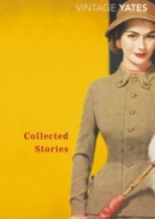 Обложка книги  - Collected Stories of Richard Yates