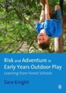 Обложка книги  - Risk & Adventure in Early Years Outdoor Play