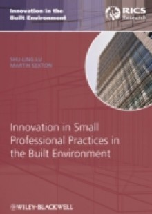 Обложка книги  - Innovation in Small Professional Practices in the Built Environment