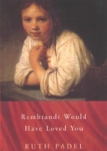 Обложка книги  - Rembrandt Would Have Loved You
