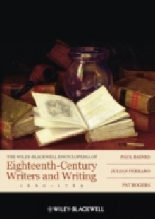 Обложка книги  - Wiley-Blackwell Encyclopedia of Eighteenth-Century Writers and Writing 1660 – 1789