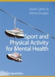 Обложка книги  - Sport and Physical Activity for Mental Health