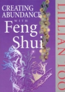 Обложка книги  - Creating Abundance With Feng Shui