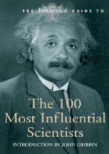 Обложка книги  - Britannica Guide to 100 Most Influential Scientists