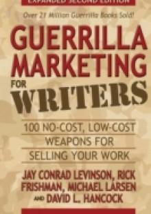 Обложка книги  - Guerrilla Marketing for Writers