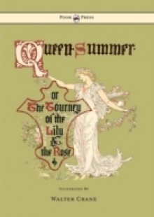 Обложка книги  - Queen Summer – Or the Tourney of the Lily and the Rose
