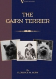 Обложка книги  - Cairn Terrier (A Vintage Dog Books Breed Classic)