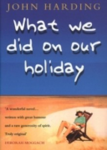 Обложка книги  - What We Did On Our Holiday