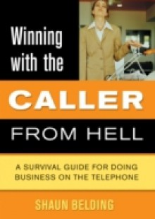 Обложка книги  - Winning With The Caller From Hell