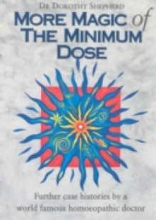 Обложка книги  - More Magic Of The Minimum Dose