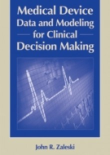 Обложка книги  - Medical Device Data and Modeling for Clinical Decision Making