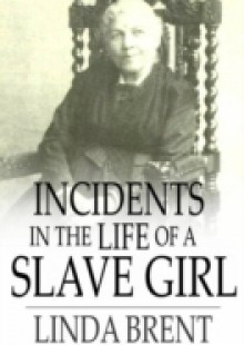 Обложка книги  - Incidents in the Life of a Slave Girl