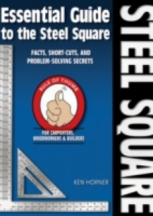 Обложка книги  - Essential Guide to the Steel Square