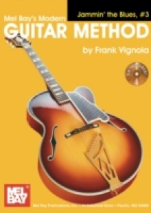 Обложка книги  - &quote;Modern Guitar Method&quote; Series Jammin' the Blues, #3