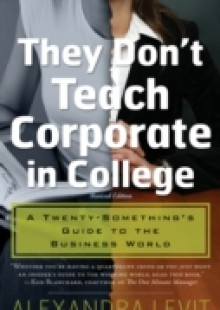 Обложка книги  - THEY DON'T TEACH CORPORATE IN COLLEGE – eBook