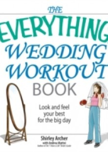 Обложка книги  - Everything Wedding Workout Book