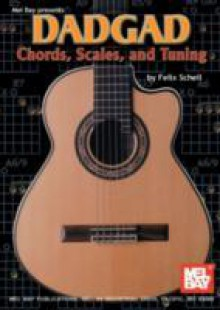 Обложка книги  - DADGAD Chords, Scales, and Tuning