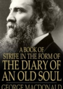 Обложка книги  - Book of Strife in the Form of the Diary of an Old Soul