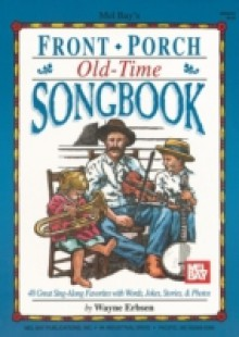 Обложка книги  - Front Porch Old-Time Songbook