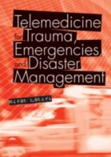 Обложка книги  - Telemedicine for Trauma, Emergencies, and Disaster Management