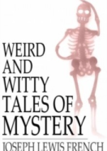 Обложка книги  - Weird and Witty Tales of Mystery