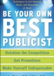 Обложка книги  - Be Your Own Best Publicist