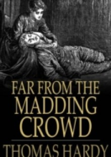 Обложка книги  - Far from the Madding Crowd