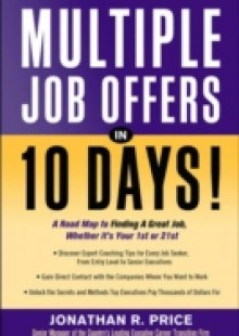 Обложка книги  - Multiple Job Offers in 10 Days