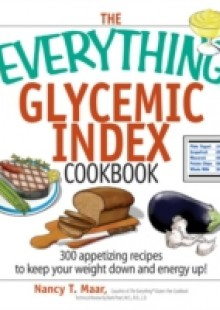 Обложка книги  - Everything Glycemic Index Cookbook
