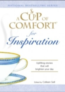 Обложка книги  - Cup of Comfort for Inspiration