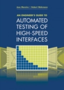 Обложка книги  - Engineer's Guide to Automated Testing of High-Speed Interfaces