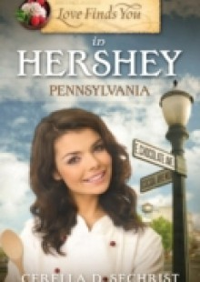 Обложка книги  - Love Finds You in Hershey, Pennsylvania