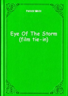 Обложка книги  - Eye Of The Storm (film tie-in)