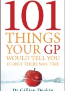Обложка книги  - 101 Things Your GP Would Tell You If Only There Was Time