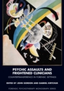 Обложка книги  - Psychic Assaults and Frightened Clinicians