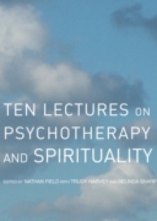 Обложка книги  - Ten Lectures on Psychotherapy and Spirituality
