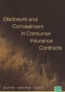 Обложка книги  - Disclosure and Concealment in Consumer Insurance Contracts