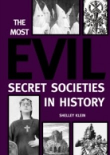Обложка книги  - Most Evil Secret Societies in History