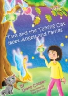 Обложка книги  - Tara and The Talking Kitten Meet Angels and Fairies