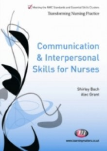 Обложка книги  - Communication and Interpersonal Skills for Nurses