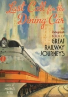 Обложка книги  - Last Call for the Dining Car