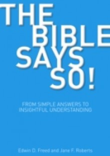 Обложка книги  - Bible Says So! From Simple Answers to Insightful Understanding