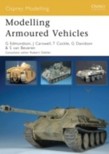 Обложка книги  - Modelling Armoured Vehicles