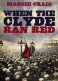 Обложка книги  - When the Clyde Ran Red