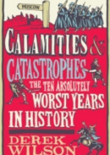 Обложка книги  - Calamities and Catastrophes