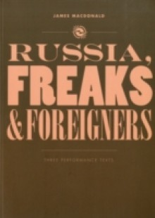 Обложка книги  - Russia, Freaks and Foreigners