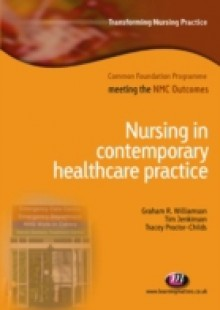 Обложка книги  - Nursing in Contemporary Healthcare Practice