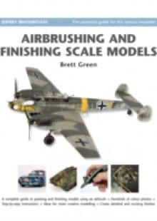 Обложка книги  - Airbrushing and Finishing Scale Models