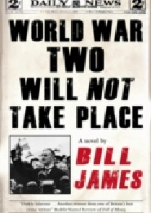 Обложка книги  - World War Two Will Not Take Place