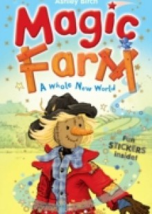 Обложка книги  - Magic Farm: A Whole New World